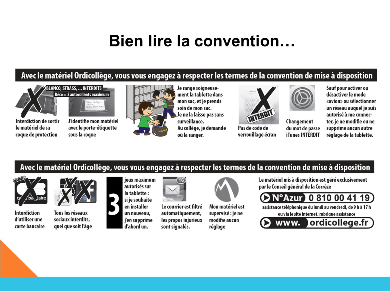 Bien lire la convention…