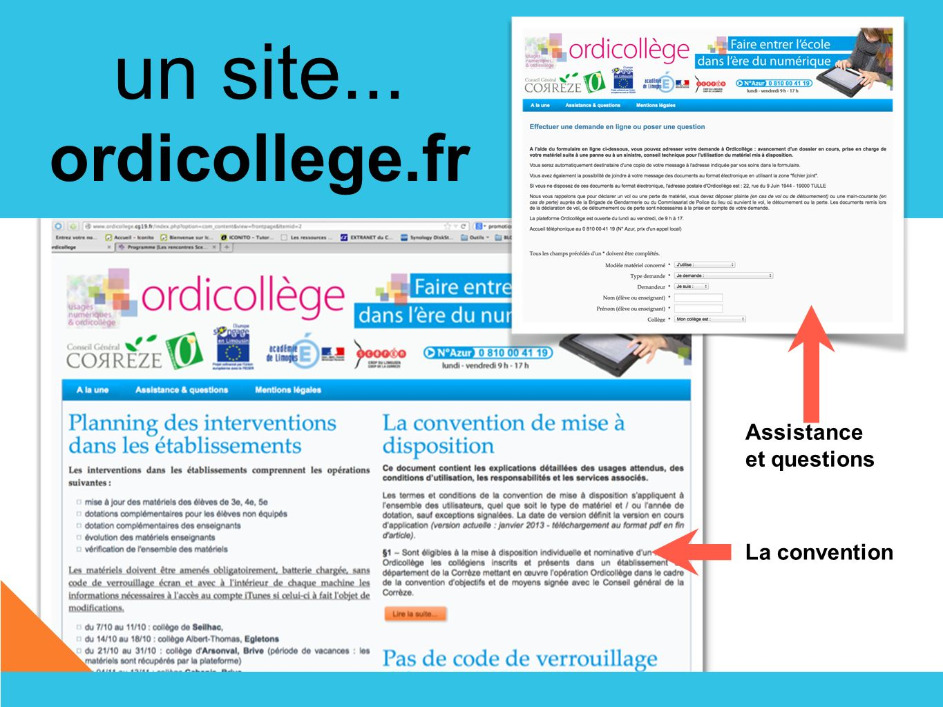 un site... ordicollege.fr Assistance et questions La convention
