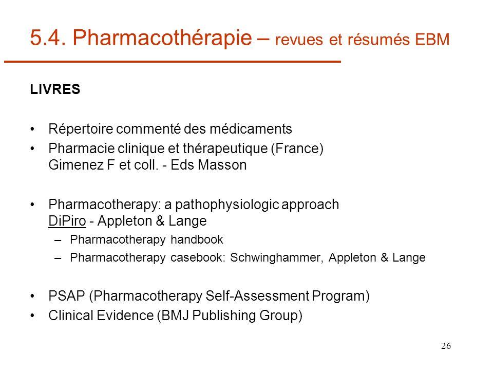 5.4. Pharmacothérapie – revues et résumés EBM