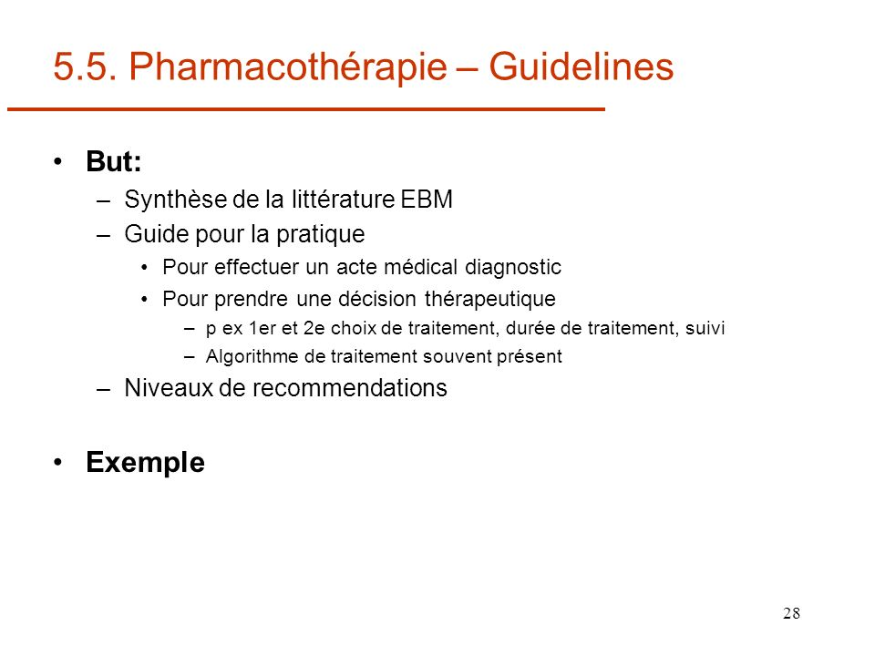 5.5. Pharmacothérapie – Guidelines