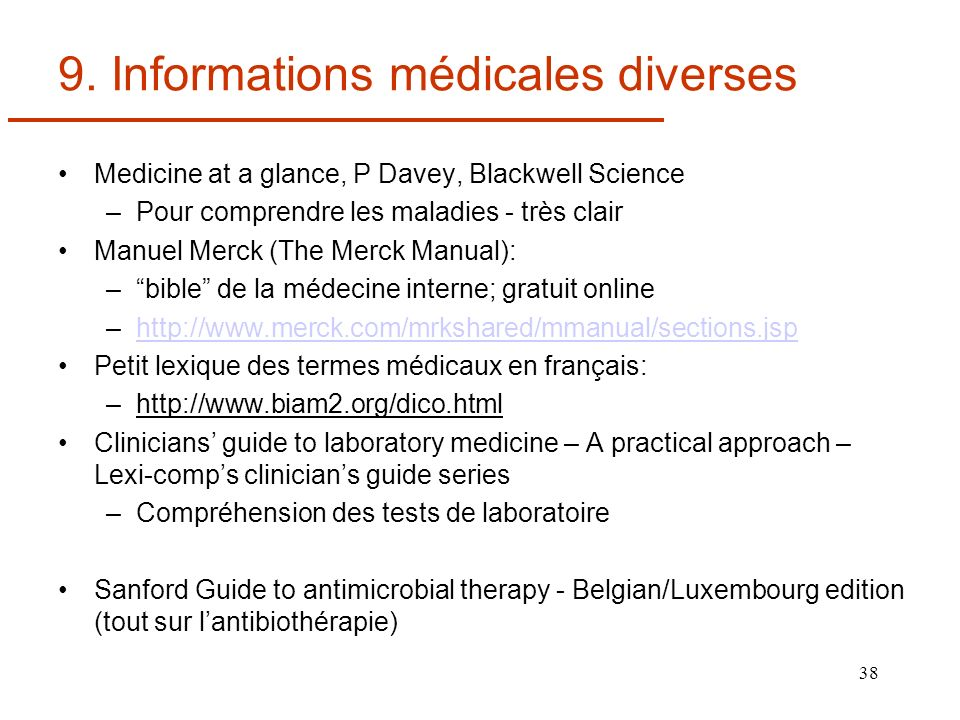 9. Informations médicales diverses