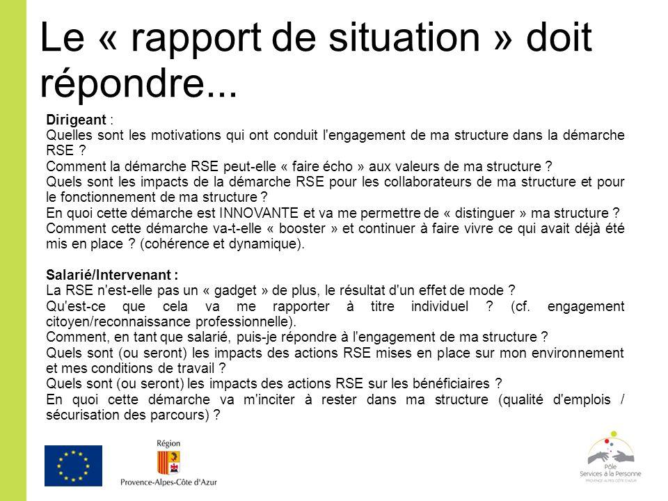 Le « rapport de situation » doit répondre...