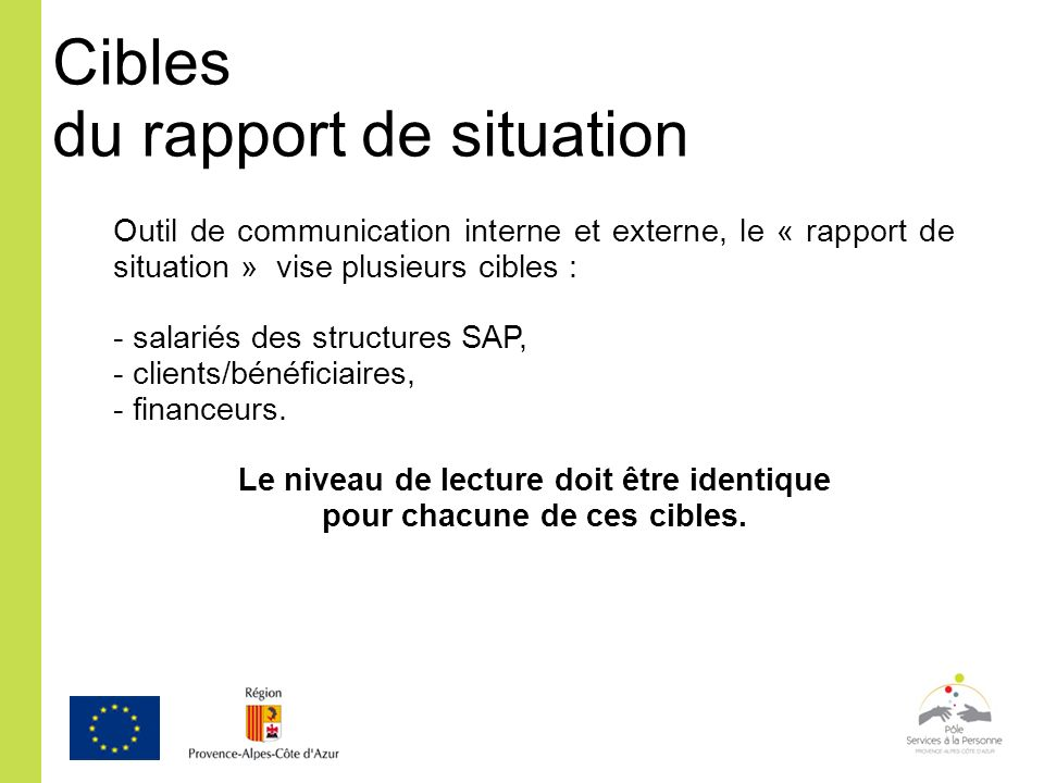 Cibles du rapport de situation