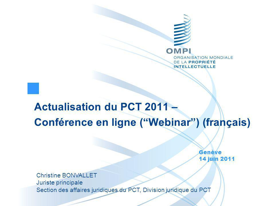 Actualisation du PCT 2011 – Conférence en ligne ( Webinar ) (français)