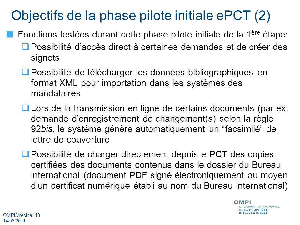 Objectifs de la phase pilote initiale ePCT (2)
