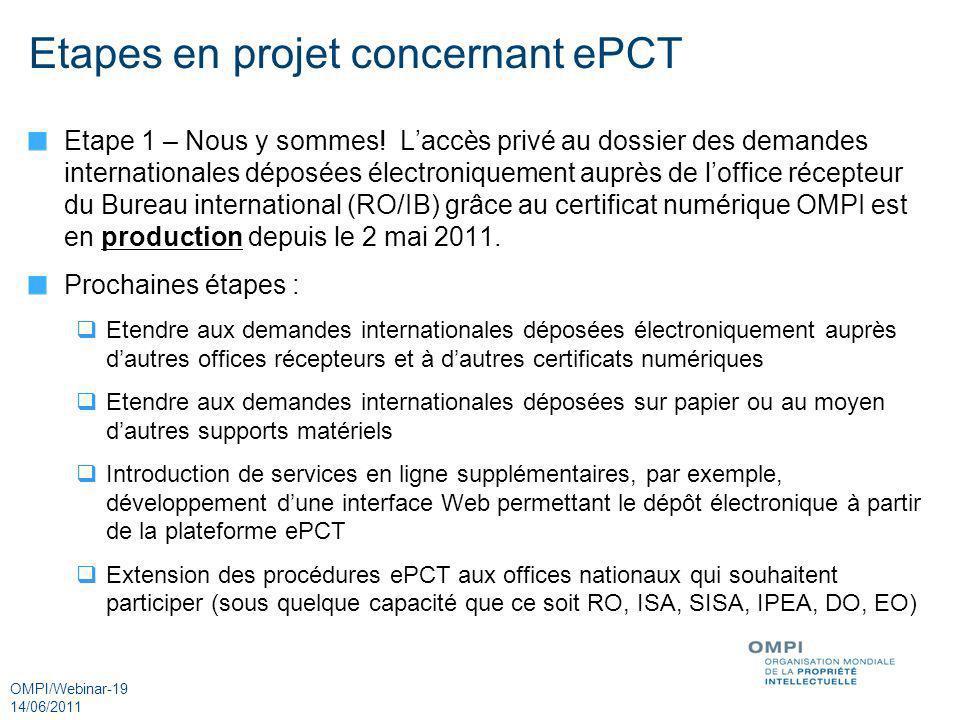 Etapes en projet concernant ePCT