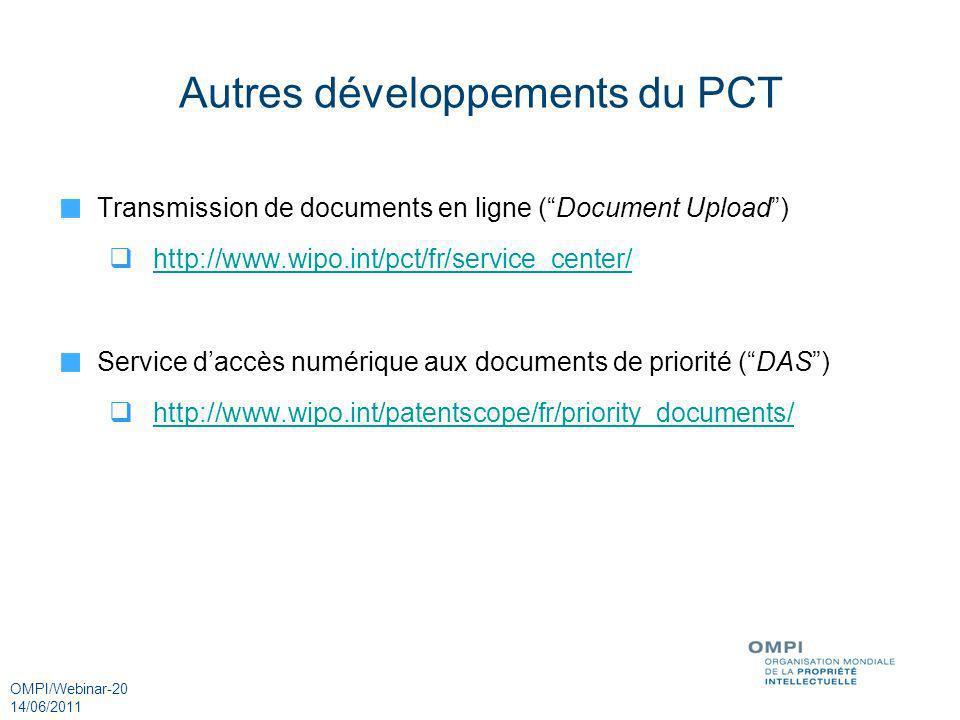 Autres développements du PCT