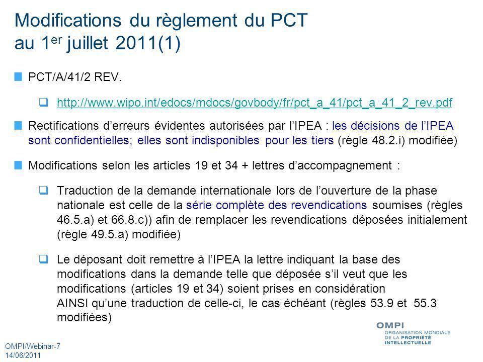 Modifications du règlement du PCT au 1er juillet 2011(1)