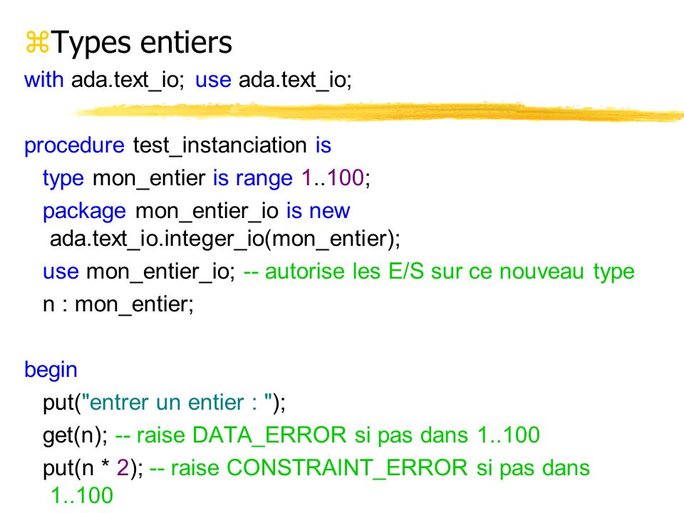 Types entiers with ada.text_io; use ada.text_io;