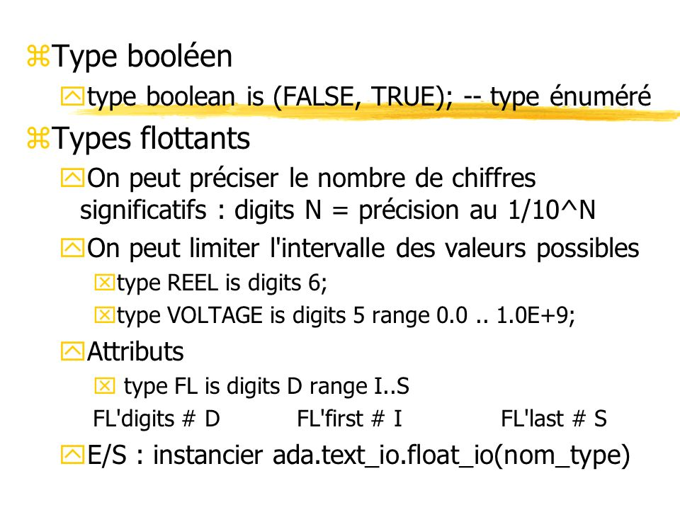 Type booléen Types flottants