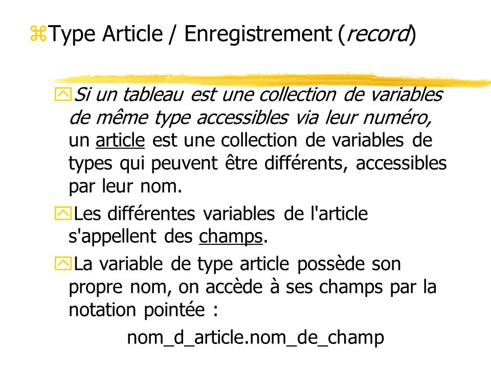 Type Article / Enregistrement (record)
