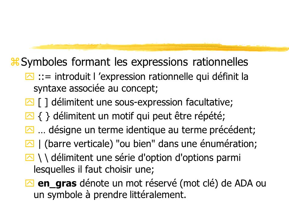 Symboles formant les expressions rationnelles