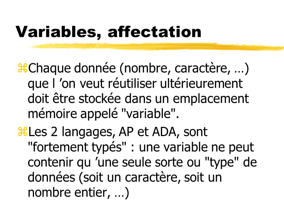 Variables, affectation