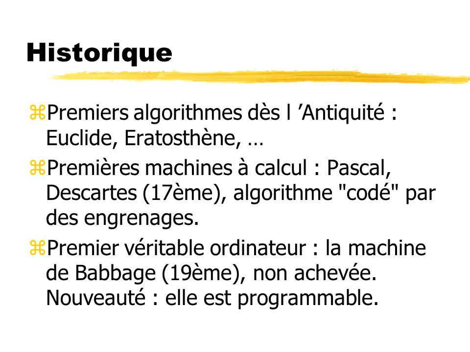 Historique Premiers algorithmes dès l 'Antiquité : Euclide, Eratosthène, …
