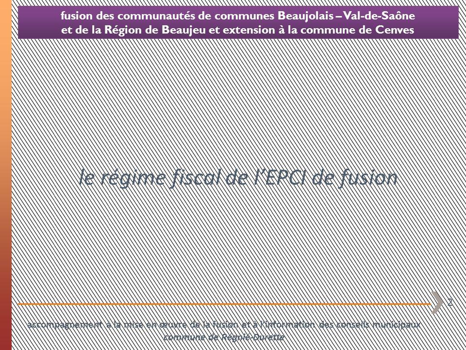 le régime fiscal de l'EPCI de fusion