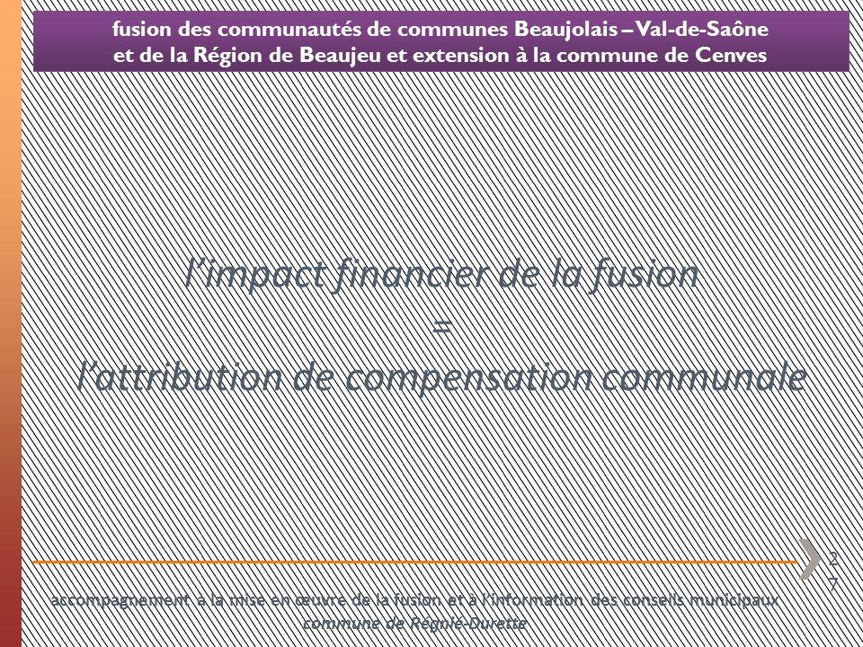 l'impact financier de la fusion =