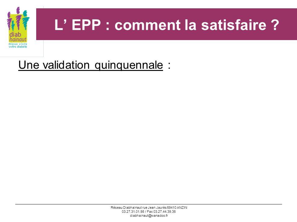 L' EPP : comment la satisfaire