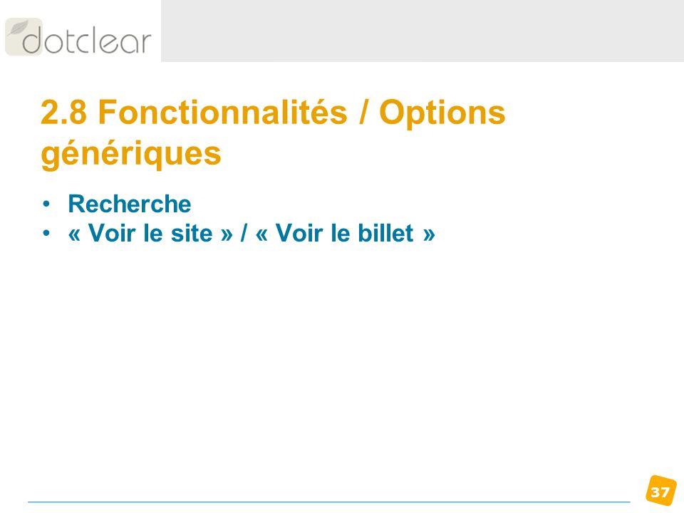 2.8 Fonctionnalités / Options génériques
