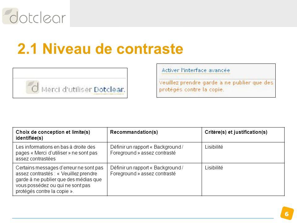 2.1 Niveau de contraste Choix de conception et limite(s) identifiée(s)