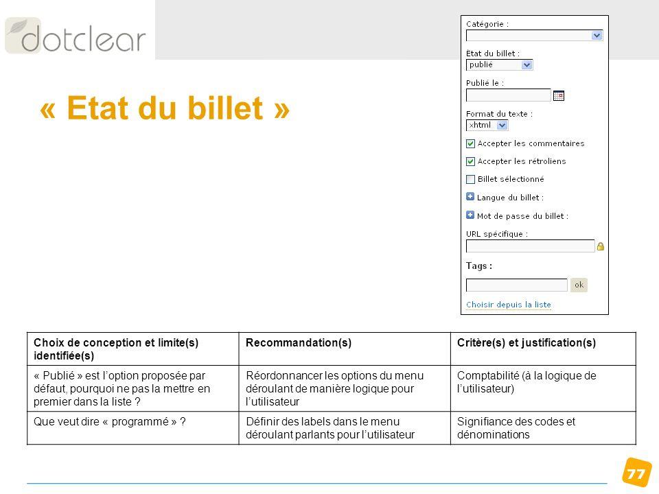 « Etat du billet » Choix de conception et limite(s) identifiée(s)