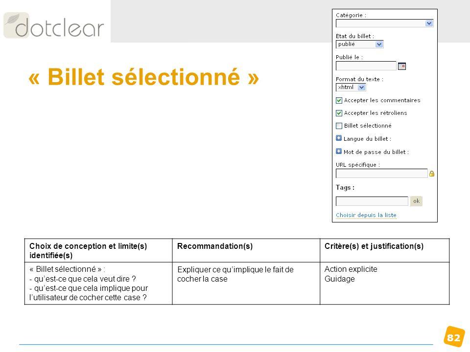 « Billet sélectionné » Choix de conception et limite(s) identifiée(s)
