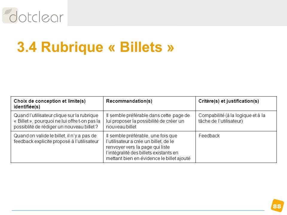 3.4 Rubrique « Billets » Choix de conception et limite(s) identifiée(s) Recommandation(s) Critère(s) et justification(s)