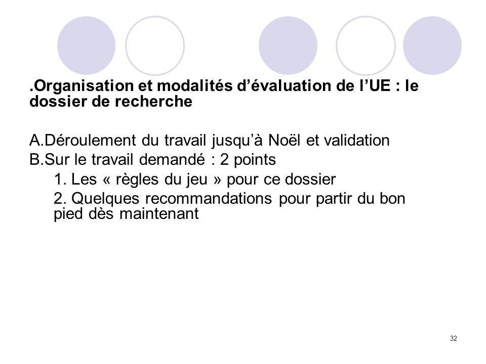 .Organisation et modalités d'évaluation de l'UE : le dossier de recherche