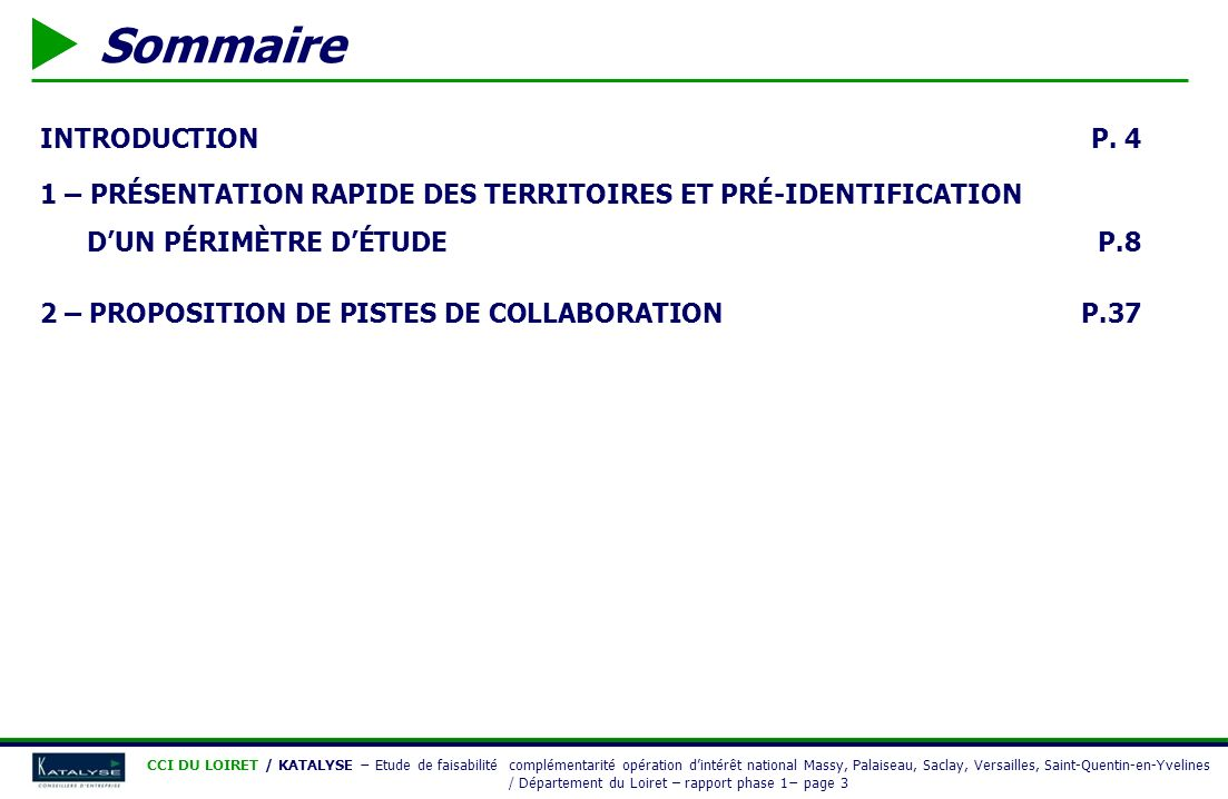 Sommaire INTRODUCTION P. 4