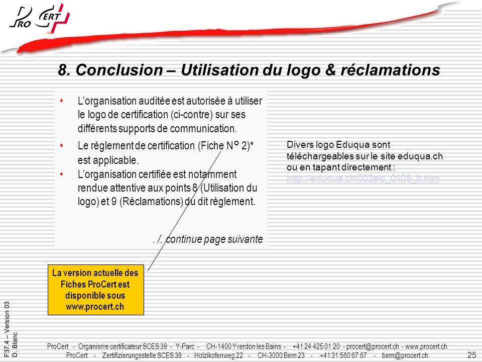 8. Conclusion – Utilisation du logo & réclamations