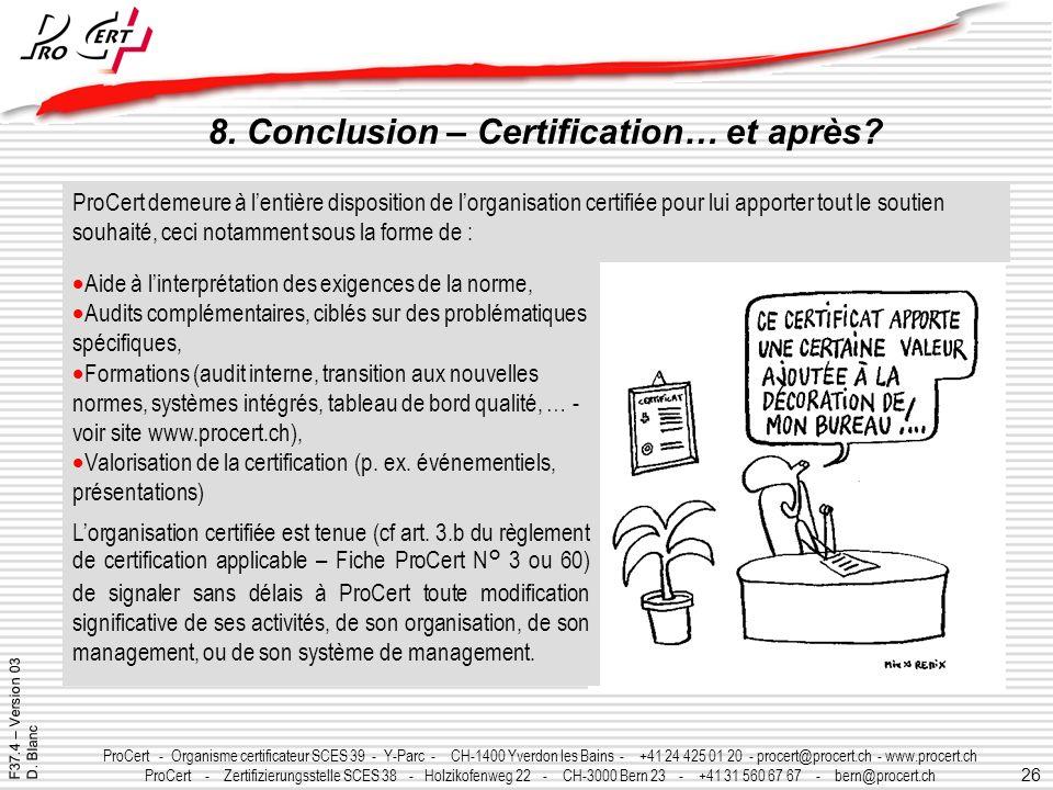 8. Conclusion – Certification… et après