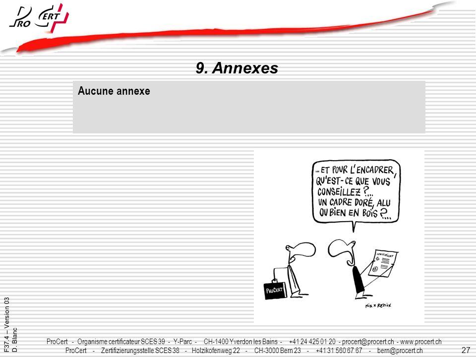 30/03/2017 9. Annexes Aucune annexe F37.4 – Version 03 D. Blanc