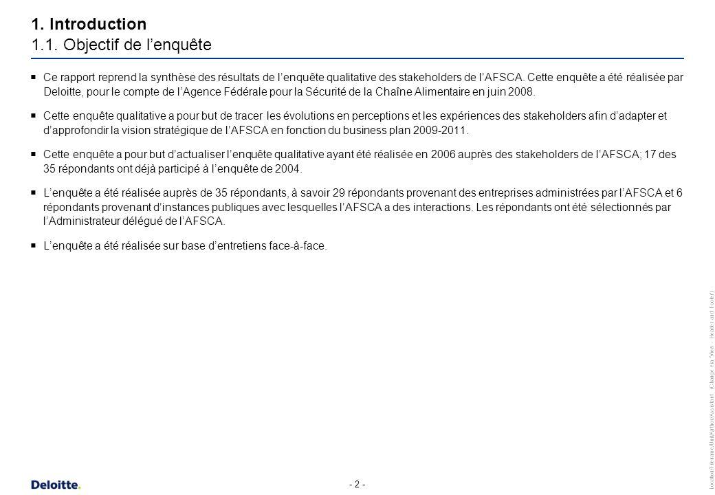Introduction 1.2. Organisation de l'enquête