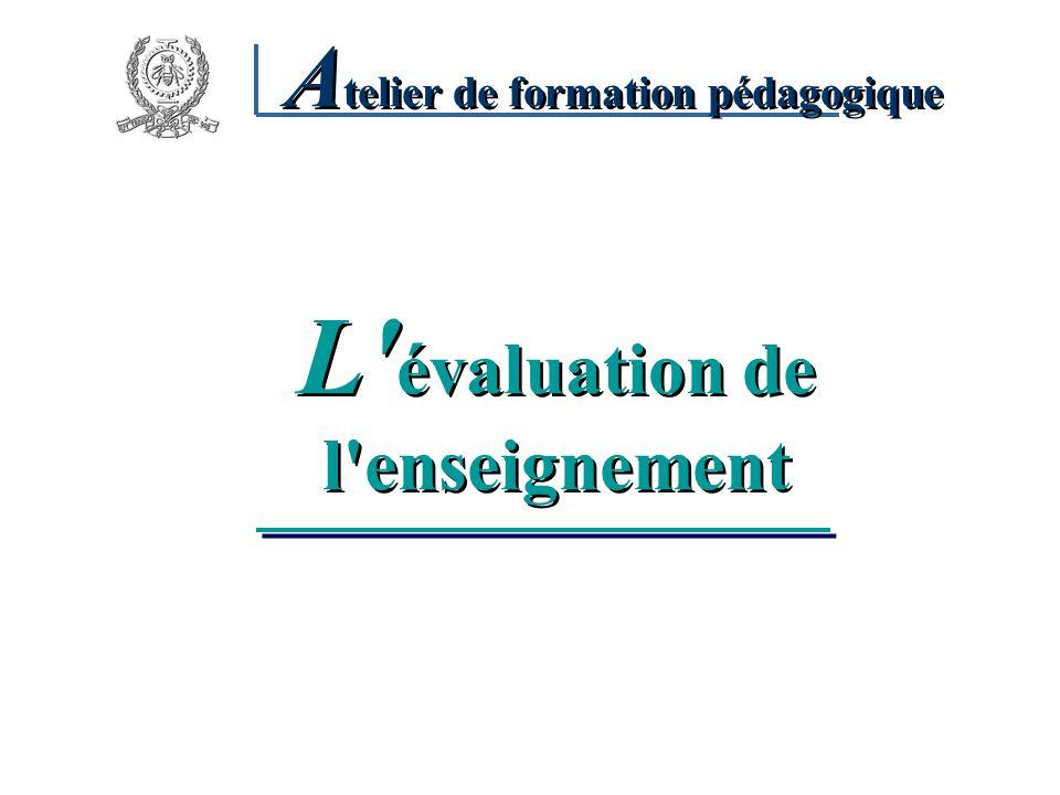 L évaluation de l enseignement