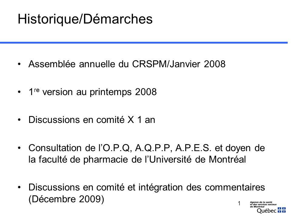 Pourquoi un modèle Mandat du comité régional des services pharmaceutiques de Montréal (CRSPM) Œuvrer avec les priorités régionales.