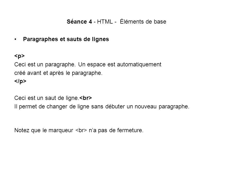 Séance 4 - HTML - Éléments de base
