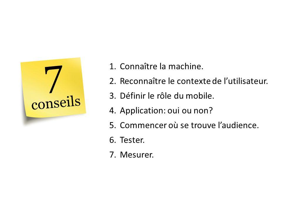 7 conseils Connaître la machine.