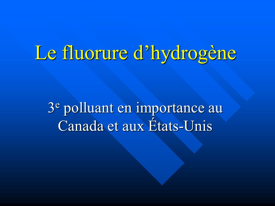 Le fluorure d'hydrogène