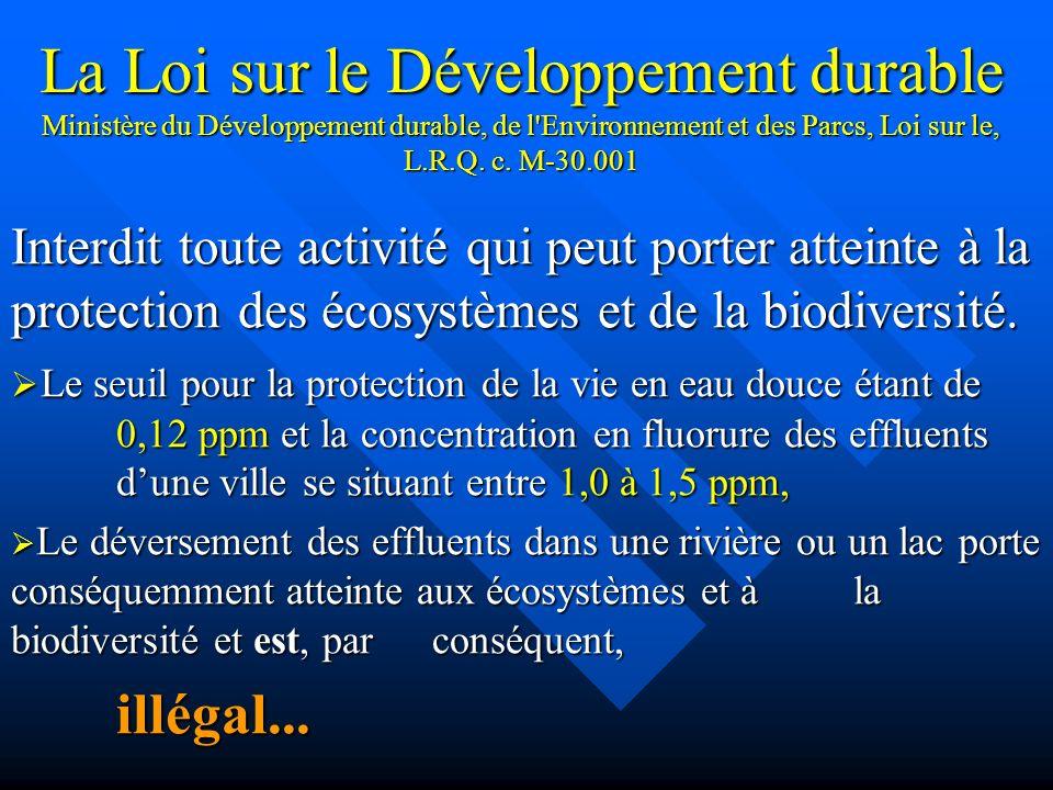 La Loi sur le Développement durable Ministère du Développement durable, de l Environnement et des Parcs, Loi sur le, L.R.Q. c. M-30.001