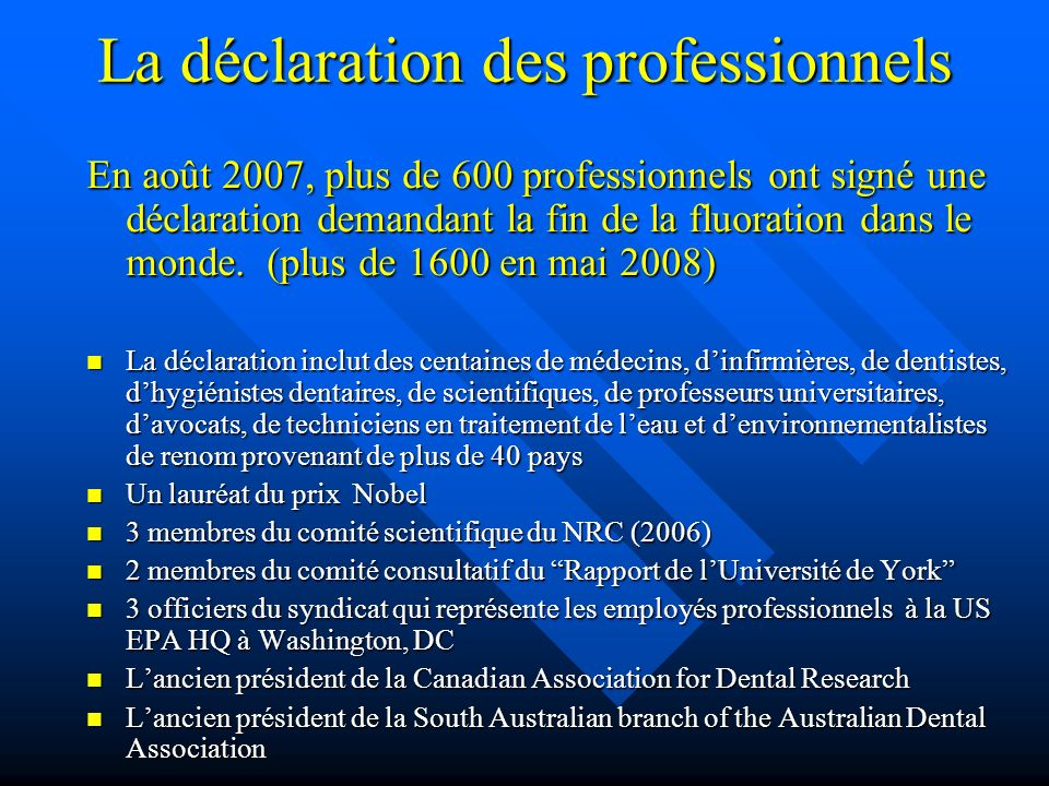 La déclaration des professionnels