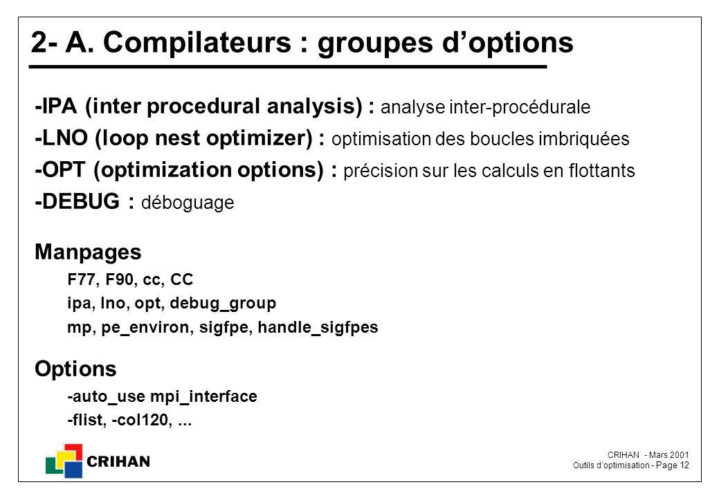 2- A. Compilateurs : groupes d'options