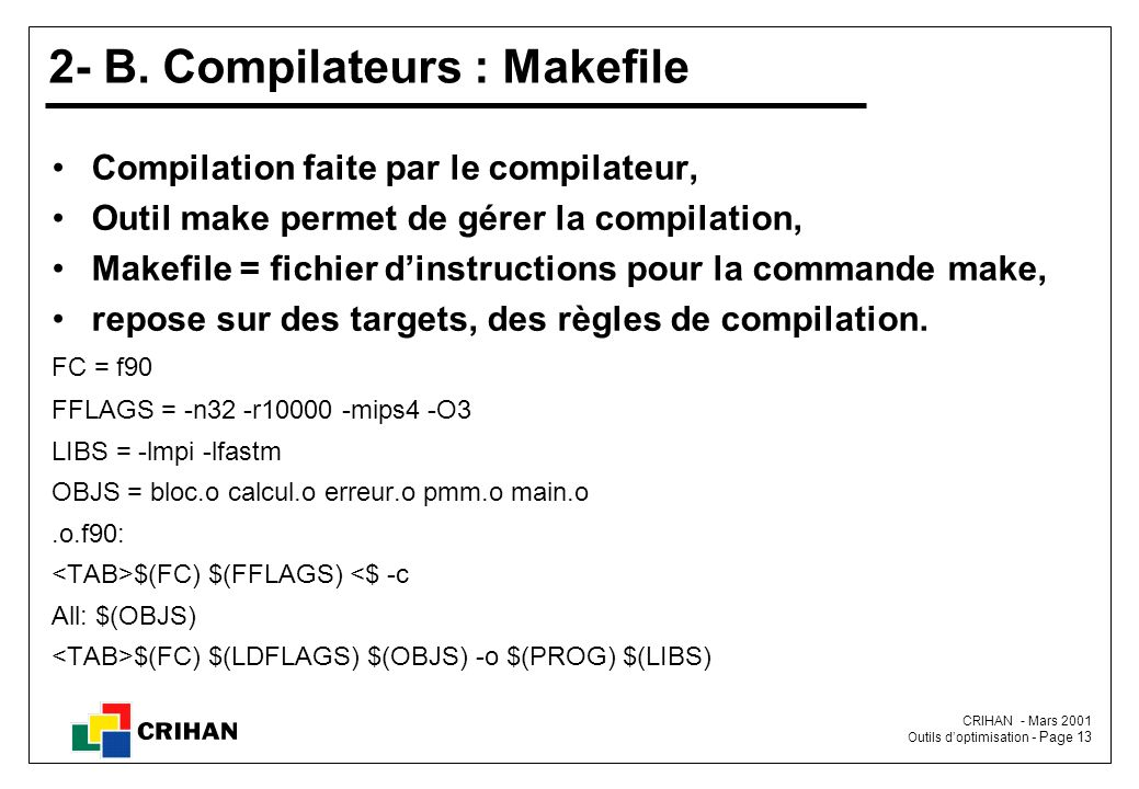 2- B. Compilateurs : Makefile