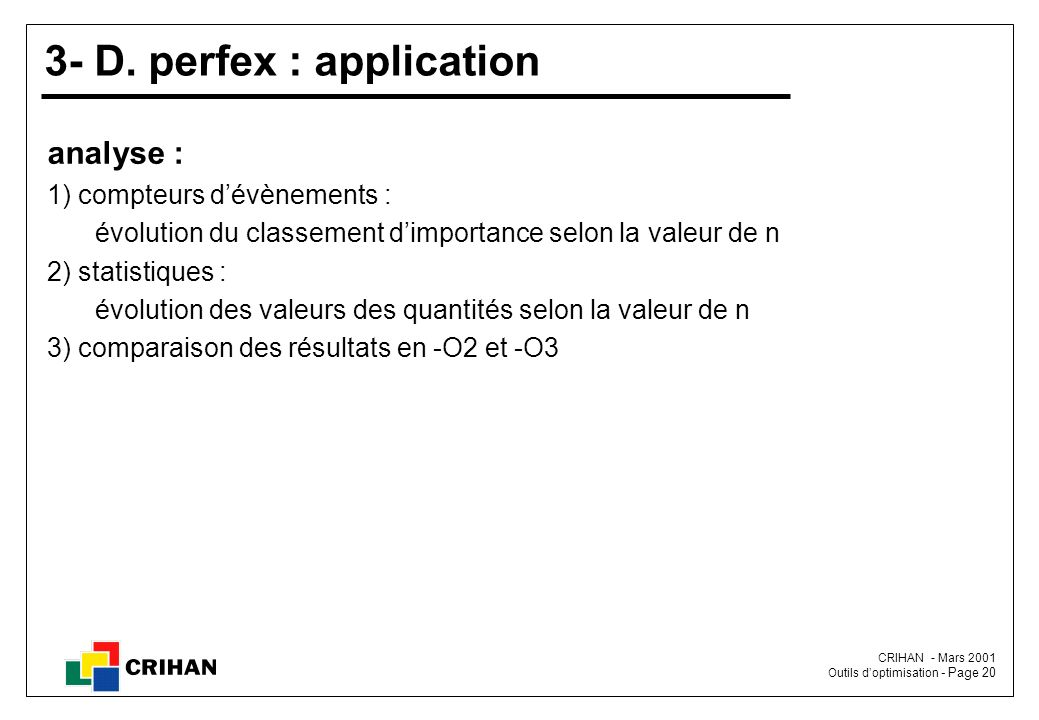 3- D. perfex : application