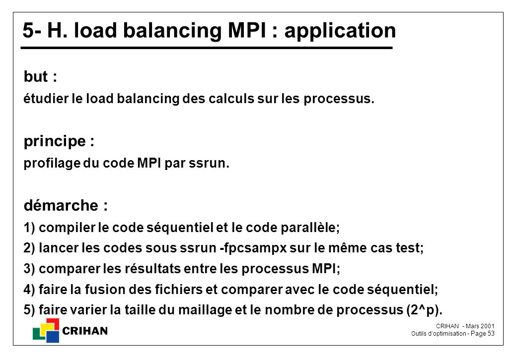 5- H. load balancing MPI : application