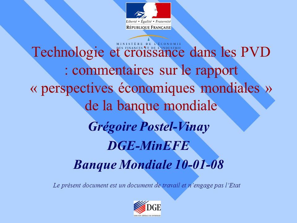 Grégoire Postel-Vinay DGE-MinEFE Banque Mondiale 10-01-08