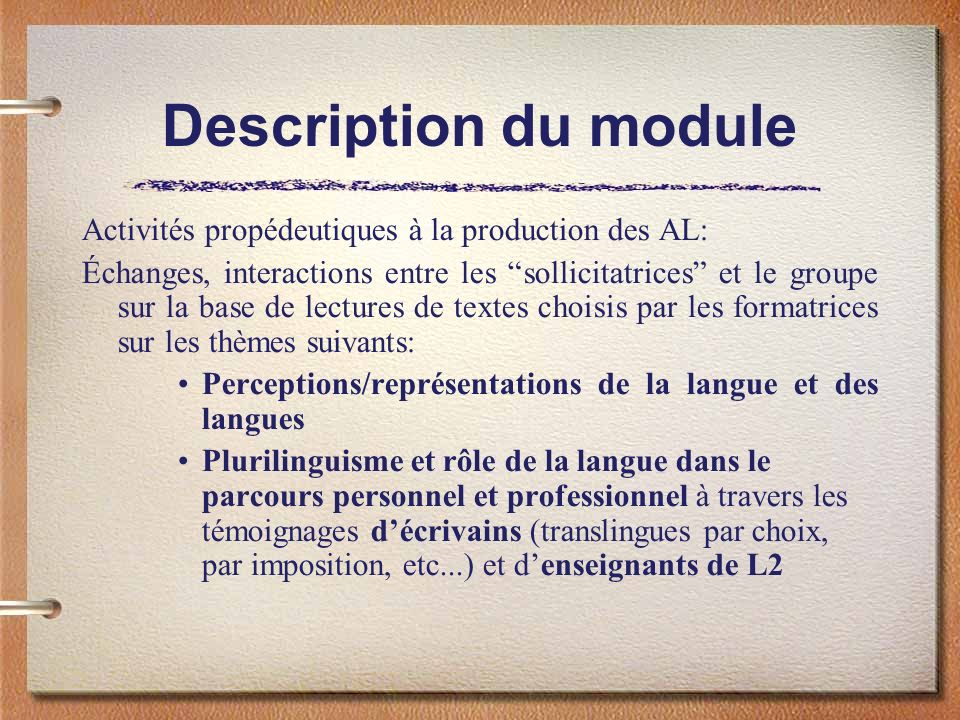 Description du module Activités propédeutiques à la production des AL: