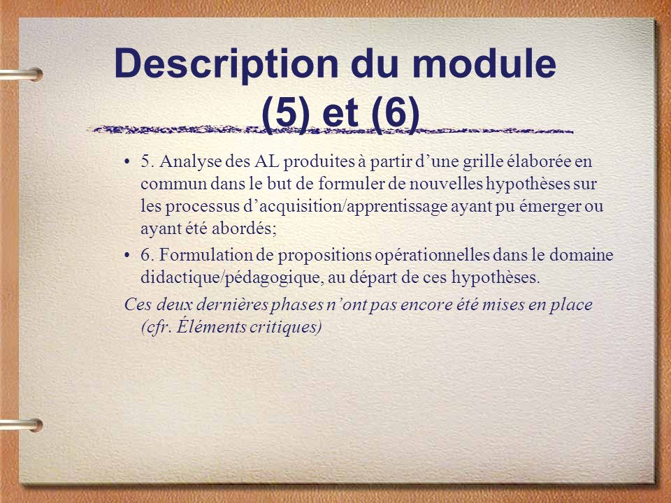 Description du module (5) et (6)