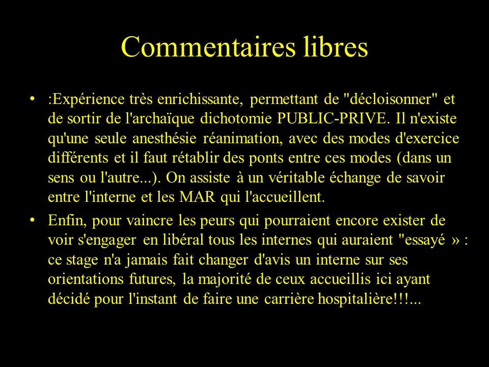 Commentaires libres
