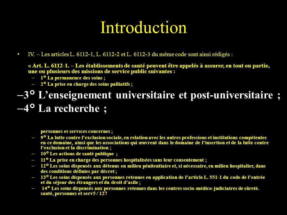 Introduction 3° L'enseignement universitaire et post-universitaire ;