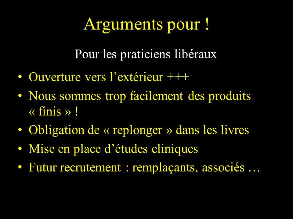 Arguments pour ! Pour les praticiens libéraux