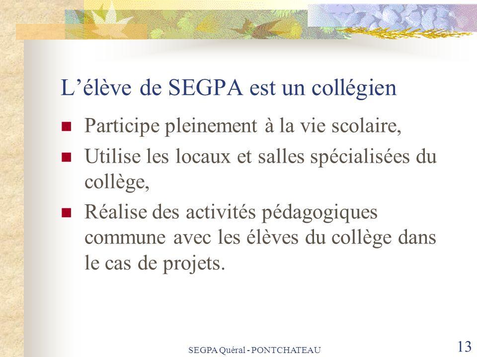 L'élève de SEGPA est un collégien